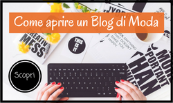 come creare un blog di moda, diventare fashion blogger